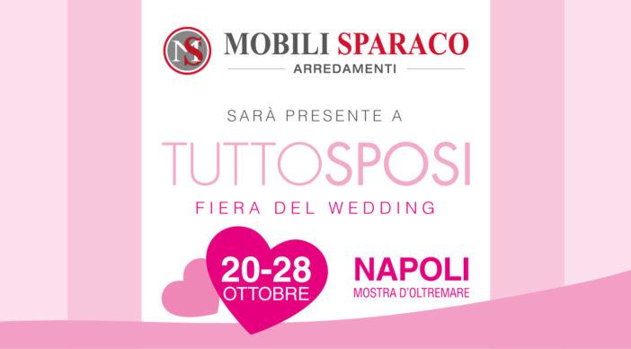 Mobili Sparaco sarà presente alla fiera del wedding Tutto Sposi 2018