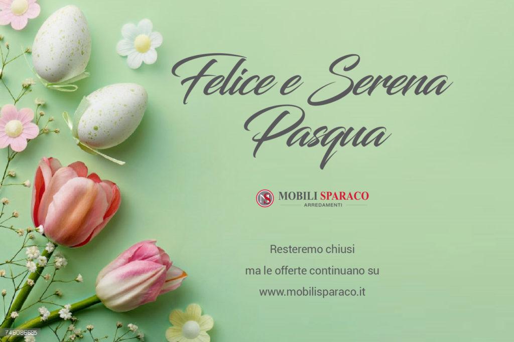 Mobili Sparaco chiuso Pasqua e Pasquetta 2018