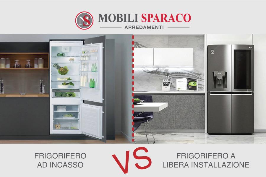 Frigorifero ad incasso vs libera installazione