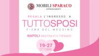 Mobili Sparaco regala l'ingresso alla fiera Tutto Sposi 2019